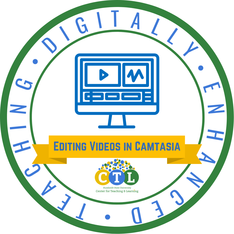 Digitally Enhanced Teaching: Editing Videos in Camtasia