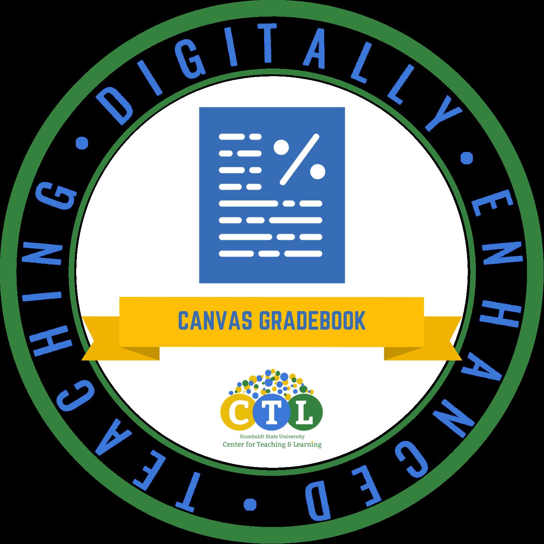 Digitally Enhanced Teaching: Canvas Gradebook