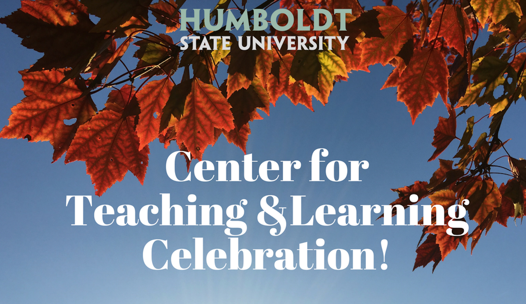 Center for Teaching and Learning Celebration