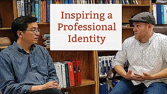 Inspiring a Professional Identity
