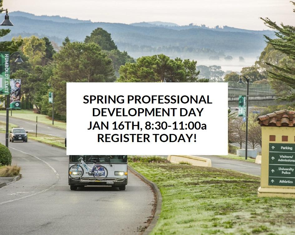 Spring Professional Development Day Jan 16 8:30-11:00a Register Today!