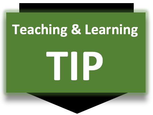 Teaching and Learning Tip