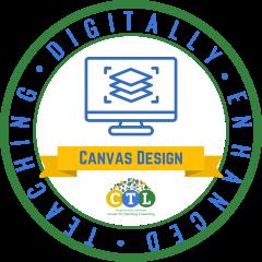 Digitally Enhanced Teaching: Canvas Design